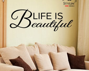 LIFE IS BEAUTIFUL Wall Quote Vinyl Decal-Living Room Wall Decal- Home Decor- Peel and Stick- Removable Wall Art