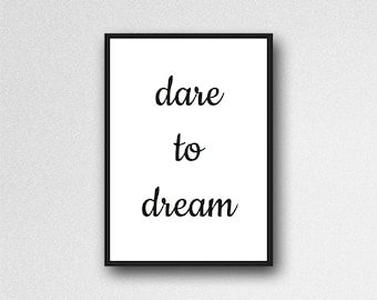dare to dream print, quote print, inspirational quote, inspirational print, home decor, office decor, typography print, dream quote, dreams