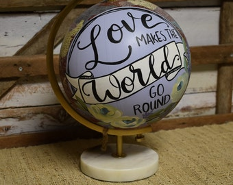 World Globe | Hand Painted Florals | Hand Lettered
