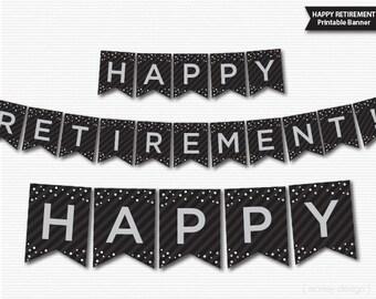 Retirement Banner Printable Black Grey Silver Banner Happy Retirement Digital Download Retirement Decorations Retirement Party Decor