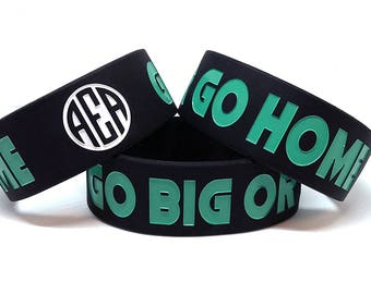 "Go Big Or Go Home 1"" Fitness Silicone Wristband"