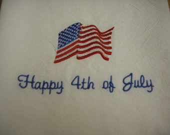 Fourth of July  flour sack towel. Machine embroidered.