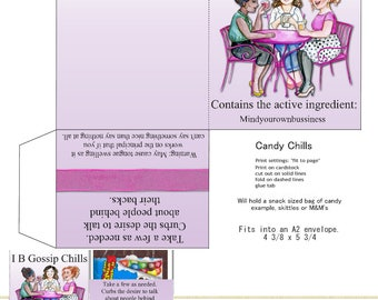 PRINT YOUR OWN I B Gossip Candy Chills For Snack Bag Of Candy