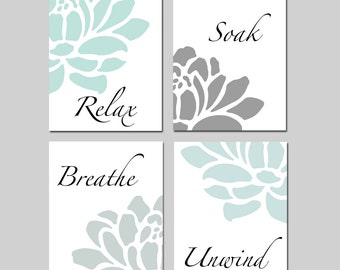 Relax Soak Unwind Bathroom Decor Wall Art Set of 4 Prints - Aqua Grey Bathroom Art With Flowers Petals - CHOOSE YOUR COLORS