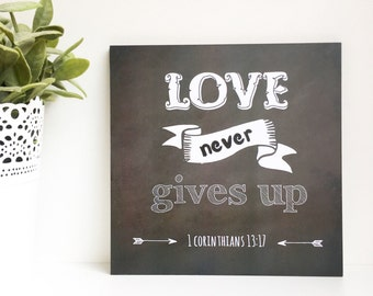 Chalkboard 1 Corinthians 13:7 Plaque, Love Never Gives Up Wall Art, Scripture Sign, Plaques For Men, Bible Verse Plaque, Christian Gift Men