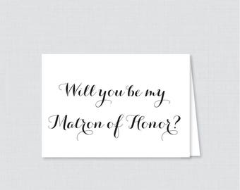 Printable Will You Be Matron of Honor Cards - Black and White Will You Be My Matron of Honor Card, Matron of Honor Proposal Calligraphy 0005