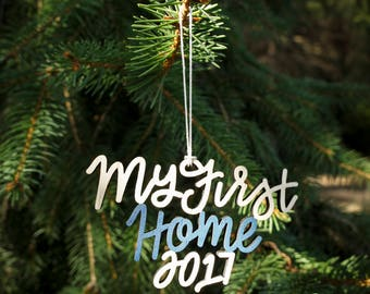 My First Home 2017 Christmas Ornament - Choose your color!   Christmas Ornament   Housewarming Gift   Christmas Gift   First House