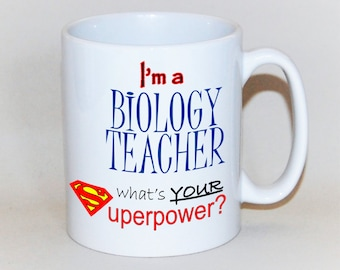 Teacher mug Biology teacher mug teacher gift to order What's your superpower? Gift for Biology teacher