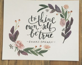 To Thine Own Self Be True - print