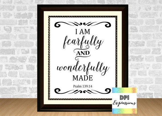 I Am Fearfully And Wonderfully Made Psalm 13914 Bible