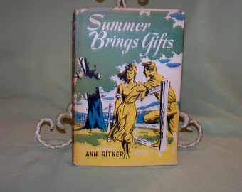 Summer Brings Gifts by Ann Ritner