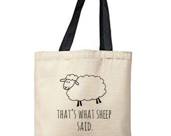 That's What Sheep Said Bag, Natural Tote, Funny Tote Bag, Sheep Bag, Canvas Tote Bag