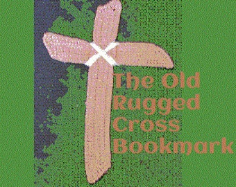 The Old Rugged Cross Bible Bookmark