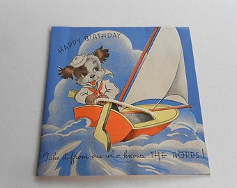Vintage HAPPY BIRTHDAY CARD Baby Boy Dog Sailor Sailboat Rope 1950s Child Children Paper Sail Boat