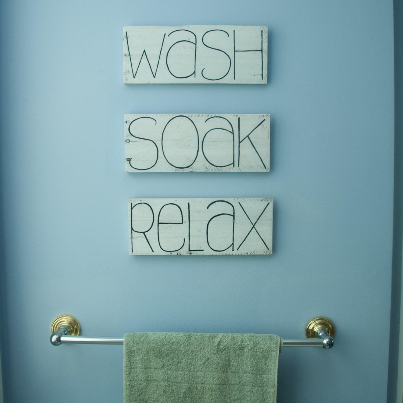 Wash Soak Relax Bathroom Decor Signs Shabby Chic