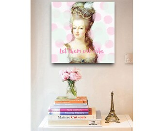 Marie Antoinette print, Marie Antoinette art, French decor, Eat Cake print, French painting, Wall decor, Gift for her, French wall art