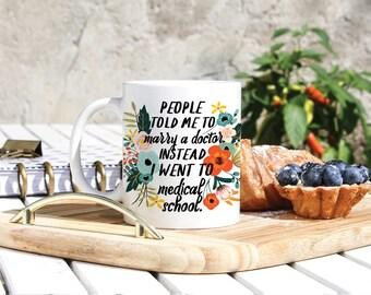 Medical Student Coffee Mug - Medicine Coffee Mug - Funny Medical Gift - Doctor Gift - Doctor Graduation Gift - Resident Surgeon Gift Mug