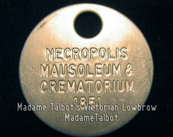 Necropolis Mausoleum and Crematorium Funeral Burial Ashes Death Tag