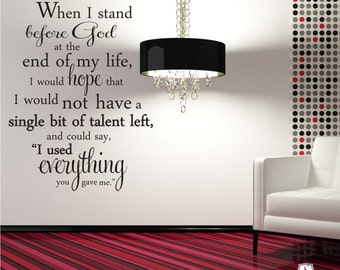 Wall Decal Quote Everything You Gave Me - Erma Bombeck - Vinyl Word Art Custom Home Decor