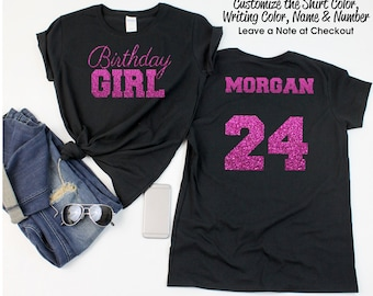 Birthday Girl Shirt with ANY AGE and NAME - Personalize the  Colors - All Glitter Option - Birthday Party Shirt
