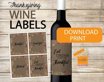 Printable Thanksgiving Wine Label Eat Drink and Be Thankful Brown Classic Friendsgiving Dinner Personalized Wine Bottle Tag