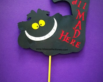 Alice in Wonderland Cheshire Cat we're all mad here Cake topper, Birthday cake decoration