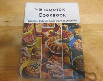The bisquick Cookbook Recipes From Betty Crocker
