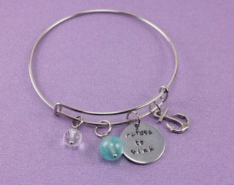 Refuse to Sink Bracelet • Inspirational Jewelry • Hand Stamped Aluminum Charm Bracelet • Motivation Jewelry • Affirmations