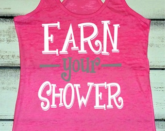 Workout Tank Top, Womens Fitness Tank, Earn Your Shower, Gym Motivation, Fitness Goals, Inspirational Shirts,  Fitness Apparel