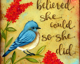 Inspirational Print - Bird Decor Theme - Blue Bird - Bird Wall Art - Wall Art Print Inspirational - She believed she could so she did quote