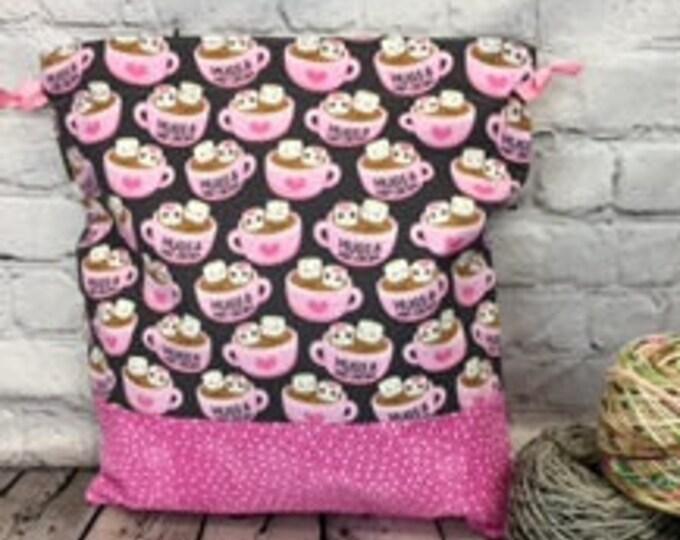 Hugs and Hot Cocoa bag,  Knitting Project Bag, Crochet Project Bag, Yarn Bag, Fiber Project Bag, Sock knitting bag, Shawl project bag