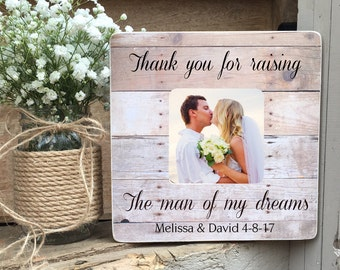 ON SALE Parents of the Groom Gift, Thank you for raising the man of my dreams  frame, Personalized Picture Frame Wedding Gift
