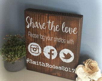 Personalized Share the love Social Media Wedding Sign | Social Media Wedding Hashtag Wood Sign | Rustic Wedding decor | Oh SnapWedding Sign