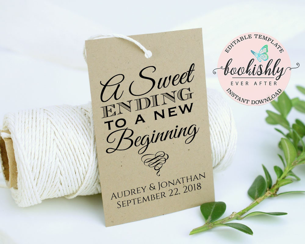 PRINTABLE Wedding Favor Tag, A Sweet Ending to a New Beginning Tag ...