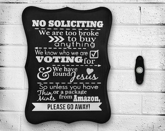 "Handmade ""No Soliciting"" Sign - Wood - Hand Painted - Outdoor - Home Decor - Gift Idea - Personalized - Solicitation - Front Door - Sealed"