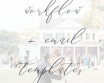 Wedding Photography Client Workflow AND Email Templates