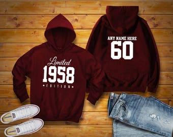 1958 Limited Edition Birthday Hoodie 60th Custom Name Celebration Gift mens womens ladies hooded sweatshirt sweater Unisex Personalized