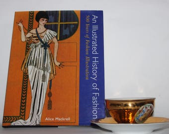 Illustrated History of Fashion 500 Years by Alice Mackrell, 1997 HB + DW, Fine, costume illustrations