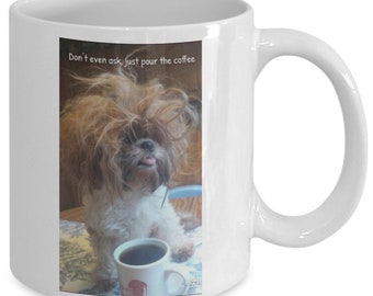 A Mug for coffee or tea Pour the Coffee already. A mug to give to your friend for any occasion