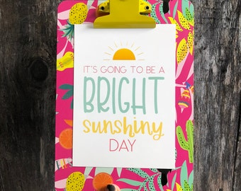 It's Going to be a Bright Sunshiny Day Portrait Framed Digital Print, Sun, Summer Print, A4, A3