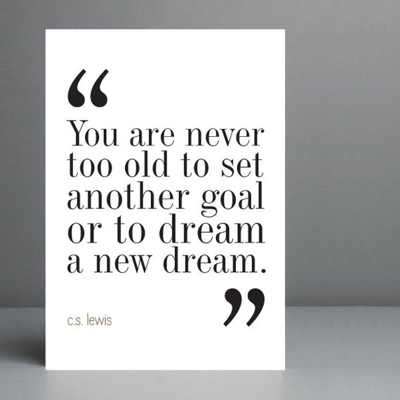 Cs Lewis Quotes New Beginning: New Dream CS Lewis Quote Print. 8x10 On A4 Archival Matte