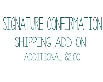 SIGNATURE confirmaton add on.