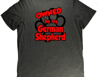 Owned By My German Shepherd Funny Dog Pet Lovers T Shirt