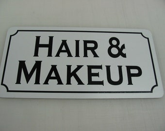 "HAIR and MAKEUP Metal Sign 6""x12"""