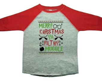 "Cute Kids Christmas Shirts  ""Merry Christmas Ya Filthy Muggle"" -  3/4 Sleeve Unisex Shirts - Kids Holiday Book Lover Collection - 2511"