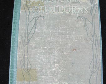 Michael O'Halloran //1915 Hardback // Novel by Gene Stratton-Porter