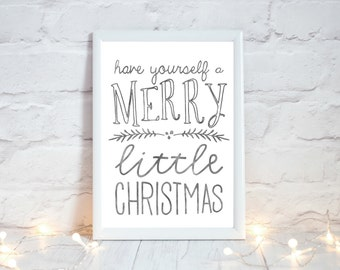 Printable Christmas Decoration,  Festive Home Decor, Rustic Christmas Decor,  Have yourself a Merry Little Christmas Print, Instant Download