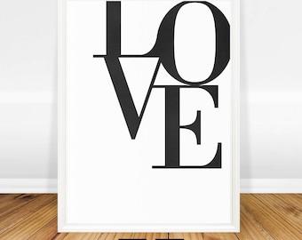 Love Print, Typography Wall Art, Printable Print, Love Art, Housewarming Love Gift, Typography Poster, Love Quote, Wall Art, Love Art Print