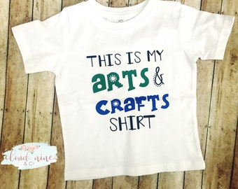 This is my arts and crafts shirt, kids crafts shirt, painting shirt, messy kid shirt, time to craft shirt, kids arts and crafts tee