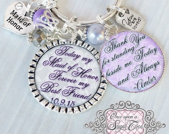 PERSONALIZED MAID of HONOR Keychain,(or necklace) Bridesmaid Gift- Gift from Bride-Maid of Honor Gift Sister Best Friend-Wedding Jewelry